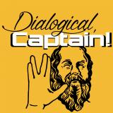 Dialogical, Captain!