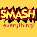 Smash Everything