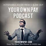 The Your Own Pay Podcast