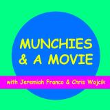 Munchies & A Movie