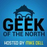 Geek of the North - Technology of everything, one episode at a time.