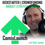 ComixLaunch: Crowdfunding Comics & Graphic Novels on Kickstarter... and Beyond!