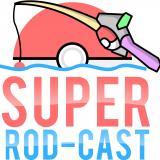Super Rod-Cast
