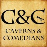 Caverns and Comedians