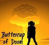 Buttercup of Doom