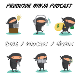 Produtor Ninja Podcast
