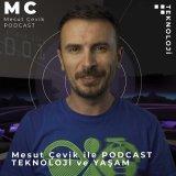 Mesut Çevik ile Podcast
