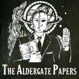 The Aldergate Papers