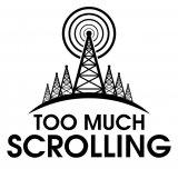 Too Much Scrolling