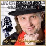 Life Entrainment Podcast - René Heinzmann