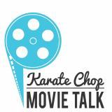 Karate Chop Movie Talk