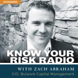 Know Your Risk Radio with Zach Abraham, Chief Investment Officer, Abraham & Co.