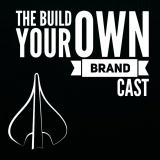 The Be Your Own BRANDcast