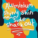 The Aluminium Shiny Shin Side Shack Out