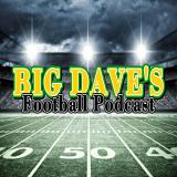 Big Dave's Football Podcast