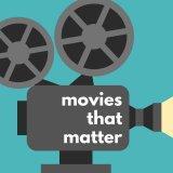 Movies That Matter