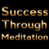 Success Through Meditation Podcast