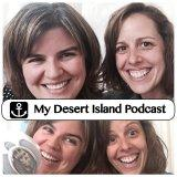 My Desert Island Podcast