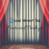 The Social Introvert Dad