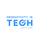 The Productivity in Tech Podcast