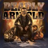 The Deadly Arnold 2.0 - no fate but what we make