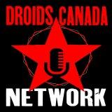 Droids Canada Podcast