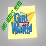 Behind the Pop Presents: Two Dudes Meet Girl Meets World!