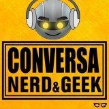 Conversa Nerd e Geek