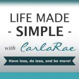 Life Made Simple with CarlaRae │ Motivation │ Inspiration │ Home Organizing │ Time Management │ Life