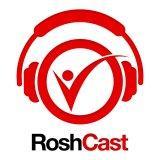 Roshcast