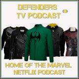 Defenders TV Podcast - The home of Iron Fist, Luke Cage, Daredevil and Jessica Jones. Leading up to