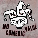 No Comedic Value