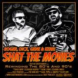 Shat The Movies - The 80s & 90s Best Films Podcast
