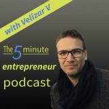 The 5 Minute Entrepreneur Podcast - Practical Daily Advice On Building a Lifestyle Online Business,