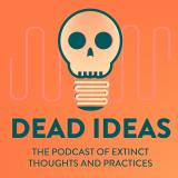 Dead Ideas