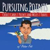 The Pursuing Points Podcast: Credit Cards | Points and Miles | Travel