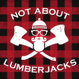 Not About Lumberjacks