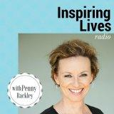 Inspiring Lives with Penny Rackley