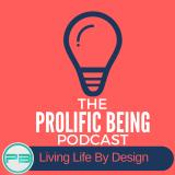 Prolific Being Podcast