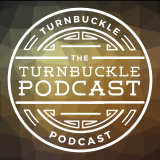 The Turnbuckle Podcast