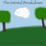 The Mental Breakdown