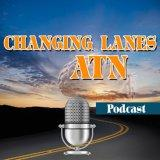 Changing Lanes Above The Neck Podcast