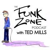 The FunkZone Podcast with Ted Mills