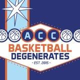 ACC Basketball Degenerates