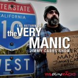 The Very Manic Jimmy Cabbs Show (Audio)
