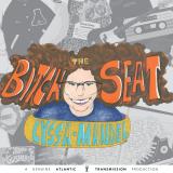 The Bitch Seat