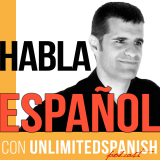 The Unlimited Spanish Podcast: Aprende español | Habla español | Learn Spanish | Speak Spanish | TPR