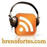 brenofortes.com – Podcasts de tecnologia