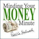 The Minding Your Money Minute | Business and Personal Finance Tips to Manage Your Money Better