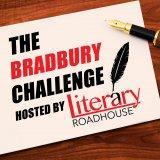 The Bradbury Challenge: Writing One Short Story Every Week